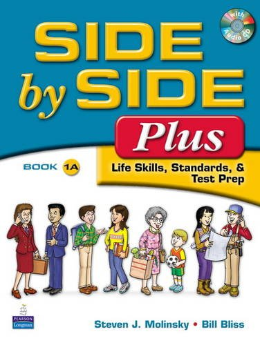 Side by Side Plus 1 Student Book a (with Gazette Audio CD)  3rd 2009 9780132090100 Front Cover