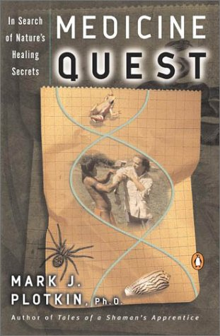 Medicine Quest In Search of Nature's Healing Secrets N/A edition cover