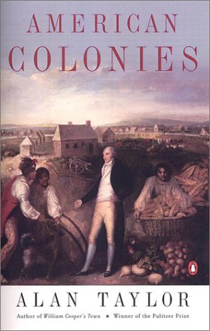 American Colonies The Settling of North America (the Penguin History of the United States, Volume1)  2002 (Reprint) edition cover