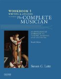 Workbook to Accompany the Complete Musician: Writing and Analysis  2015 9780199347100 Front Cover