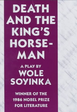 Death and the King's Horseman A Play N/A edition cover