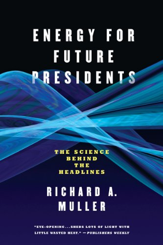 Energy for Future Presidents The Science Behind the Headlines  2013 edition cover