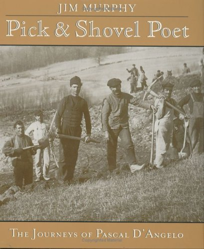 Pick-and-Shovel Poet The Journeys of Pascal d'Angelo  2000 (Teachers Edition, Instructors Manual, etc.) edition cover
