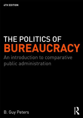 Politics of Bureaucracy An Introduction to Comparative Public Administration 6th 2010 (Revised) edition cover
