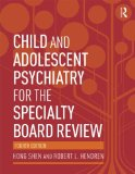 Child and Adolescent Psychiatry for the Specialty Board Review  4th 2015 (Revised) edition cover
