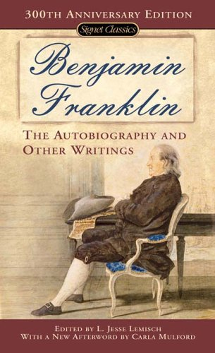 Benjamin Franklin The Autobiography and Other Writings  2001 edition cover