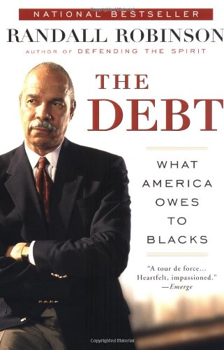 Debt What America Owes to Blacks  2000 edition cover