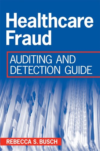 Healthcare Fraud Auditing and Detection Guide  2008 edition cover