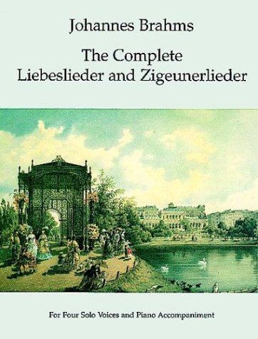 Complete Liebeslieder and Zigeunerlieder For Four Solo Voices and Piano Accompaniment N/A edition cover