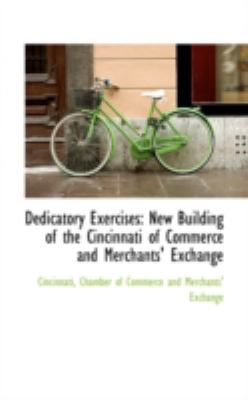 Dedicatory Exercises: New Building of the Cincinnati of Commerce and Merchants' Exchange  2008 edition cover