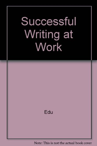 Successful Writing at Work Eighth Edition Plus Eduspace  8th 2007 9780618727100 Front Cover