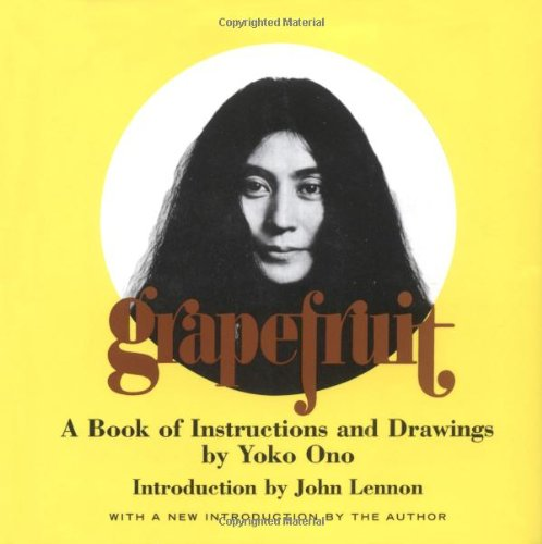 Grapefruit A Book of Instructions and Drawings by Yoko Ono  2000 edition cover