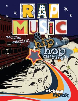 Rap Music and Hip Hop Culture  2nd (Revised) 9780757567100 Front Cover