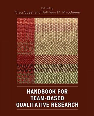 Handbook for Team-Based Qualitative Research   2007 9780759109100 Front Cover