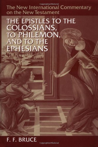 Epistles to the Colossians, to Philemon and to the Ephesians  2nd 1984 9780802825100 Front Cover