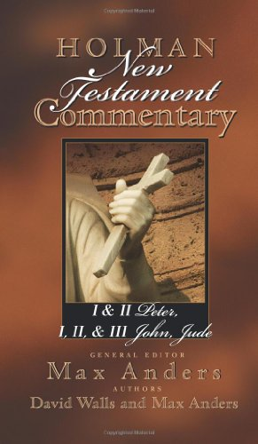 Holman New Testament Commentary - 1 and 2 Peter, 1,2 and 3 John and Jude  N/A edition cover