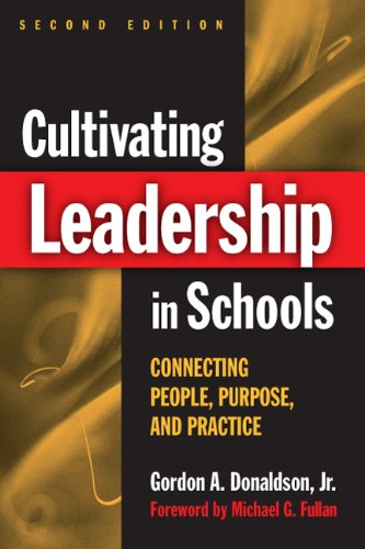 Cultivating Leadership in Schools Connecting People Purpose and Practice 2nd 2006 (Revised) edition cover
