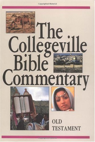 Collegeville Bible Commentary : Old Testament 1st edition cover