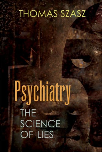 Psychiatry The Science of Lies  2008 edition cover