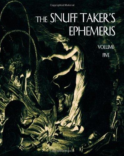 Snuff Taker's Ephemeris Volume Five   2012 edition cover