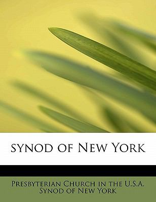 Synod of New York  N/A 9781116543100 Front Cover