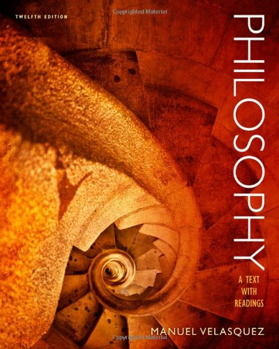 Philosophy A Text with Readings 12th 2014 9781133612100 Front Cover