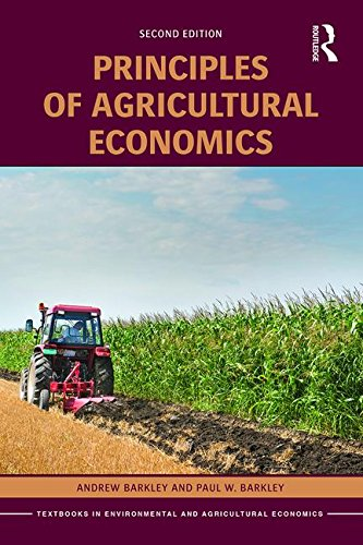 Principles of Agricultural Economics  2nd 2016 (Revised) 9781138914100 Front Cover