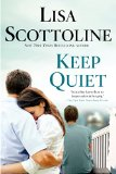 Keep Quiet  N/A 9781250010100 Front Cover