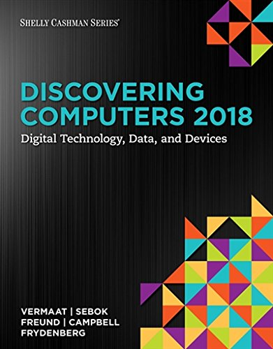 Discovering Computers 2018:   2017 9781337285100 Front Cover