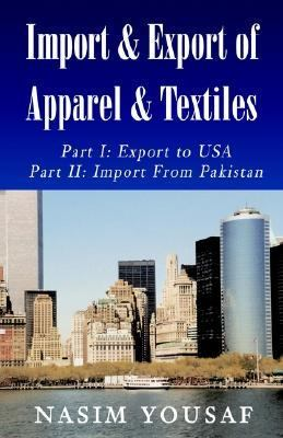 Import and Export of Apparel and Textiles   2001 9781401014100 Front Cover