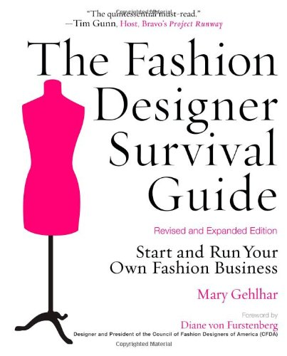 Fashion Designer Survival Guide Start and Run Your Own Fashion Business  2008 (Revised) edition cover