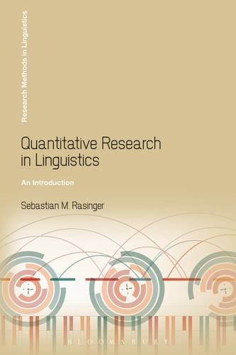 Quantitative Research in Linguistics An Introduction 2nd 2014 edition cover