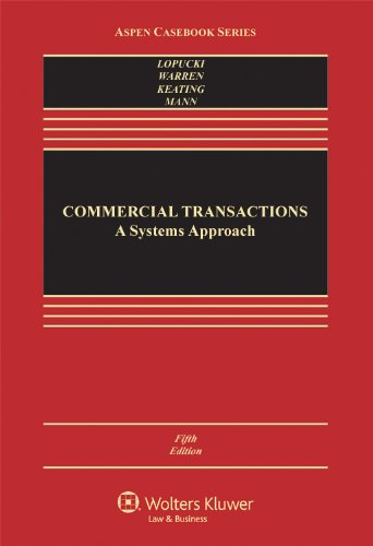 Commercial Transactions A Systems Approach 5th 2011 (Revised) 9781454810100 Front Cover