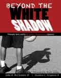Beyond the White Shadow Philosophy Sports and the African American Experience Revised edition cover