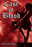 Cast in Blood  N/A 9781493558100 Front Cover