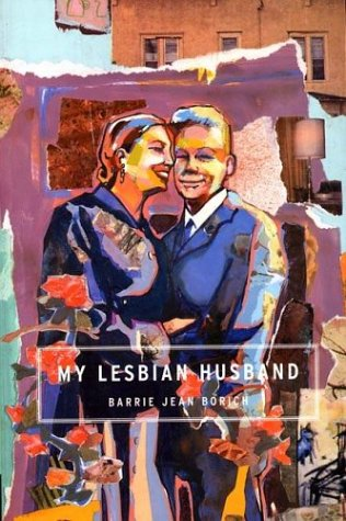 My Lesbian Husband   1999 (Reprint) edition cover