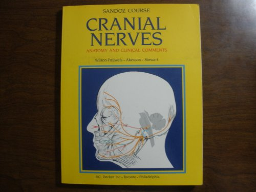 Cranial Nerves Gross Anatomy and Clinical Comments  1988 edition cover