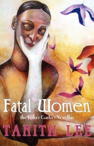 Fatal Women The Esther Garber Novellas  2013 (Revised) 9781590213100 Front Cover