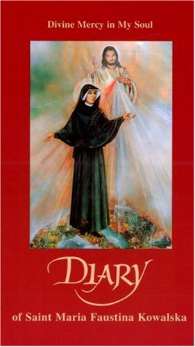Diary of Saint Maria Faustina Kowalska Divine Mercy in My Soul 3rd 2005 edition cover