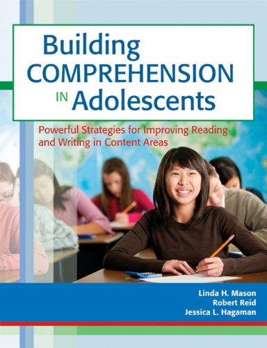 Building Comprehension in Adolescents Powerful Strategies for Improving Reading and Writing in Content Areas  2012 edition cover