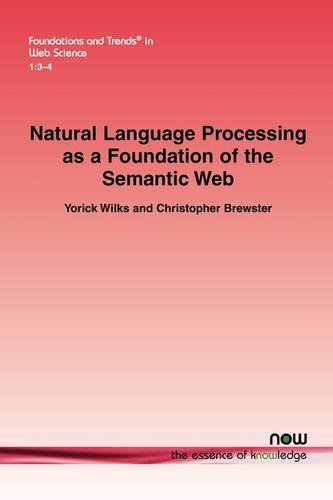 Natural Language Processing As a Foundation of the Semantic Web   2009 edition cover