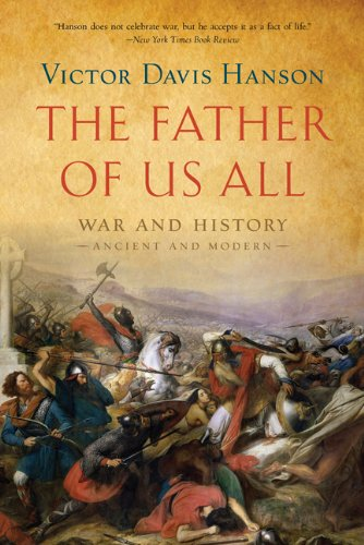 Father of Us All War and History, Ancient and Modern  2013 edition cover