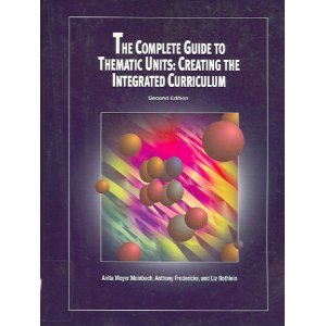Complete Guide to Thematic Units Creating the Integrated Curriculum 2nd 2000 edition cover