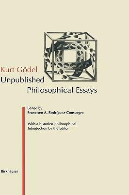 Kurt Godel Unpublished Philosophical Essays  1995 9783764353100 Front Cover