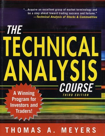 Technical Analysis Course  3rd 2003 (Revised) 9780071387101 Front Cover