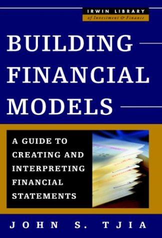 Building Financial Models A Guide to Creating and Interpreting Financial Statements  2004 9780071402101 Front Cover