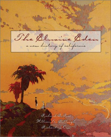 Elusive Eden A New History of California 3rd 2002 9780072418101 Front Cover