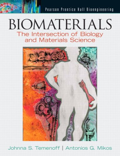 Biomaterials: the Intersection of Biology and Materials Science   2009 9780130097101 Front Cover