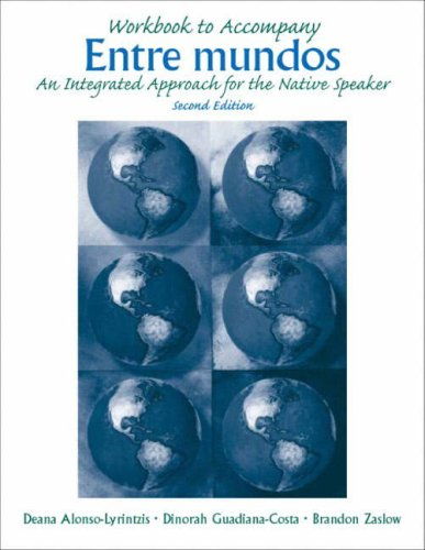 Entre Mundos An Integrated Approach for the Native Speaker 2nd 2004 (Workbook) edition cover