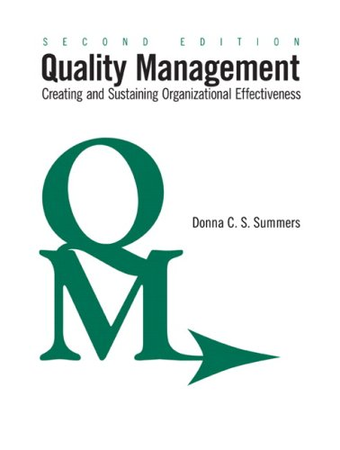 Quality Management Creating and Sustaining Organizational Effectiveness 2nd 2009 edition cover